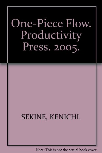 One-Piece Flow. Productivity Press. 2005.